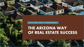 Solid Rock Wealth Management: The Arizona Way of Real Estate Success