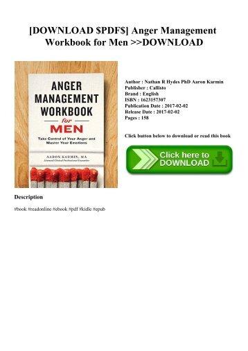 [DOWNLOAD $PDF$] Anger Management Workbook for Men DOWNLOAD