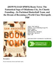 [DOWNLOAD $PDF$] Boom Town The Fantastical Saga of Oklahoma City  Its Chaotic Founding... Its Purloined Basketball Team  and the Dream of Becoming a World-Class Metropolis PDF