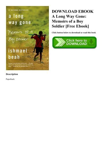 DOWNLOAD EBOOK A Long Way Gone Memoirs of a Boy Soldier [Free Ebook]