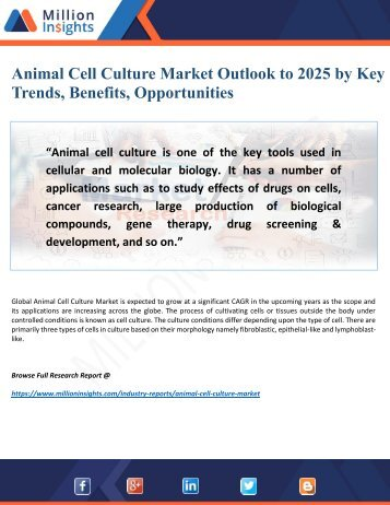 Animal Cell Culture Market by New Trends, Drivers, Key Manufacturers