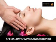 Special Day Spa Packages Toronto | Massage for Pain Relief