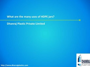What are the many uses of HDPE jars