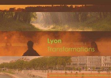 Lyon Transformations - Landschaftsarchitektur