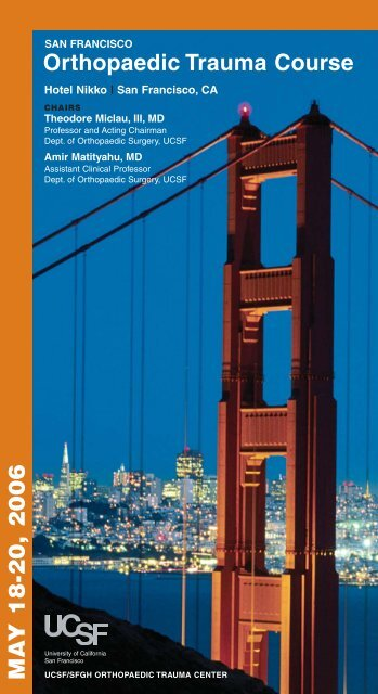 Orthopaedic Trauma Course - UCSF Office of Continuing Medical