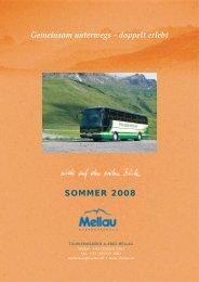 Gemeinsam unterwegs - doppelt erlebt SOMMER 2008 - smartCM
