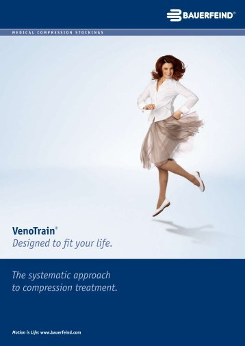 The systematic approach to compression treatment. Designed to fit ...