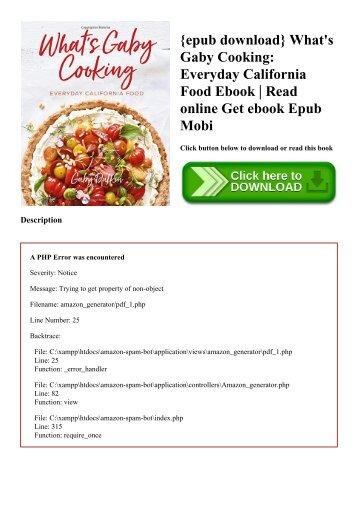 {epub download} What's Gaby Cooking Everyday California Food Ebook  Read online Get ebook Epub Mobi