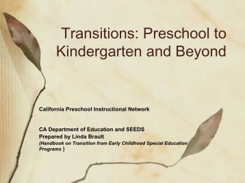 Transition to School - California Preschool Instructional Network