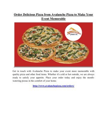 Order Delicious Pizza from Avalanche Pizza to Make Your Event Memorable
