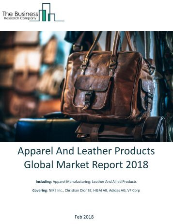 Apparel And Leather Products Global Market Report 2018