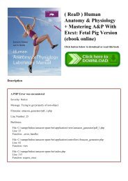 ( ReaD ) Human Anatomy & Physiology +  Mastering A&P With Etext Fetal Pig Version (ebook online)