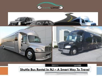 Shuttle Bus Rental In NJ - A Smart Way To Travel