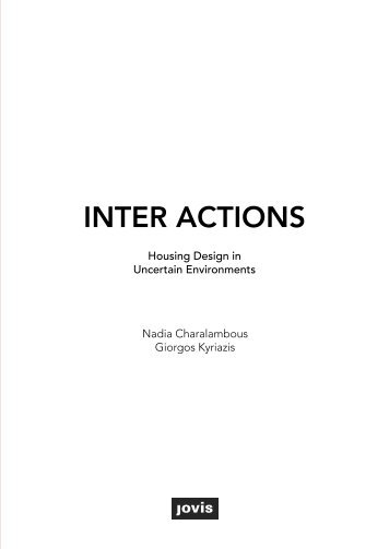 Inter Actions – Housing Design in Uncertain Environments