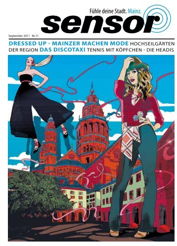 DRESSED UP - MAINZER MACHEN MODE ... - sensor Magazin