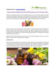 Tips to Choose Quality Essential Oil Manufacturers for the Best Value