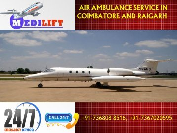 Get Immediate Hi-tech Air Ambulance Service in Coimbatore and Raigarh by Medilift