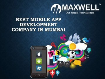 Mobile App Development Company in Mumbai - Maxwellglobalsoftware