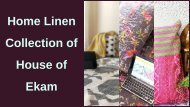 Home Linen Collection of House of Ekam