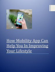 How Mobility App Can Help You In Improving Your Lifestyle