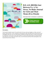 R.E.A.D. [BOOK] Just Between Us A No-Stress  No-Rules Journal for Girls and Their Moms [Free Ebook]