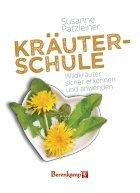 Susanne Patzleiner, Kräuterschule –Wildkräuter sicher erkennen und anwenden - Page 3