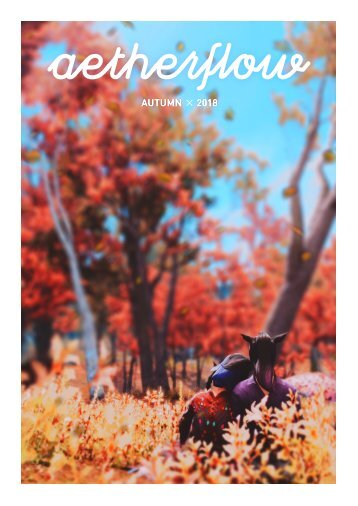Aetherflow Magazine - Autumn 2018