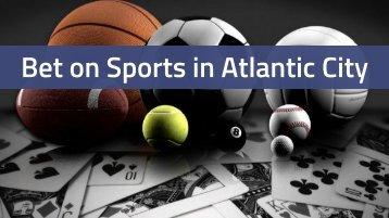 Bet on Sports in Atlantic City
