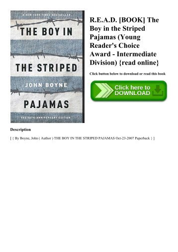 R.E.A.D. [BOOK] The Boy in the Striped Pajamas (Young Reader's Choice Award - Intermediate Division) {read online}