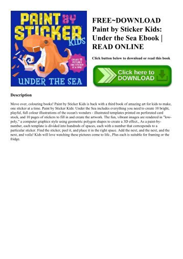FREE~DOWNLOAD Paint by Sticker Kids Under the Sea Ebook  READ ONLINE