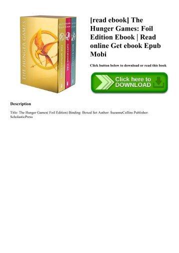 [read ebook] The Hunger Games Foil Edition Ebook  Read online Get ebook Epub Mobi