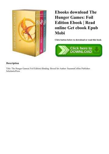 Ebooks download The Hunger Games Foil Edition Ebook  Read online Get ebook Epub Mobi