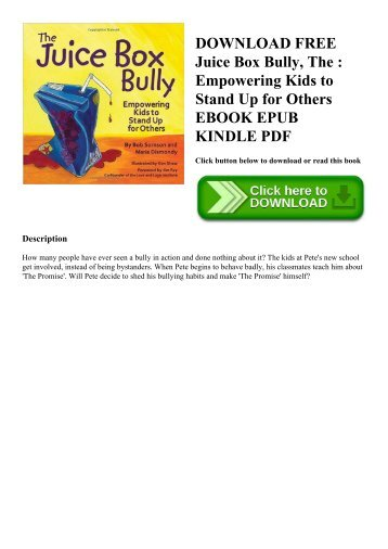 DOWNLOAD FREE Juice Box Bully  The  Empowering Kids to Stand Up for Others EBOOK EPUB KINDLE PDF