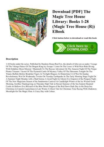 Download [PDF] The Magic Tree House Library Books 1-28 (Magic Tree House (R)) EBook