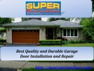 Best Quality and Durable Garage Door Installation and Repair