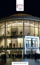 Spielzeit 2012 / 2013 Spielzeit 2012/2013 - Theater Paderborn