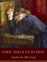 Lord, Teach Us To Pray by Rev. Andrew Murray