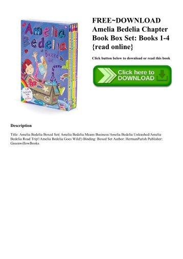 FREE~DOWNLOAD Amelia Bedelia Chapter Book Box Set Books 1-4 {read online}