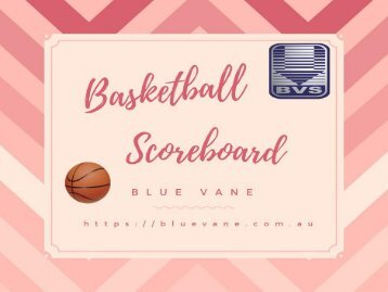 Basketball Scoreboard at best price from Blue Vane, Australia