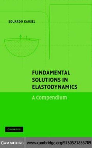 Eduardo Kausel-Fundamental solutions in elastodynamics_ a compendium-Cambridge University Press (2006)