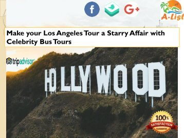 Make your Los Angeles Tour a Starry Affair with Celebrity Bus Tours