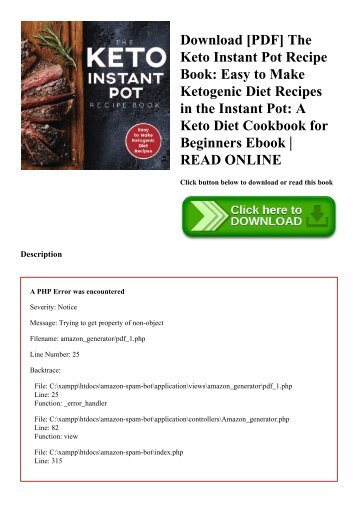 Download [PDF] The Keto Instant Pot Recipe Book Easy to Make Ketogenic Diet Recipes in the Instant Pot A Keto Diet Cookbook for Beginners Ebook  READ ONLINE