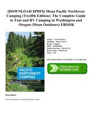 [DOWNLOAD $PDF$] Moon Pacific Northwest Camping (Twelfth Edition) The Complete Guide to Tent and RV Camping in Washington and Oregon (Moon Outdoors) EBOOK