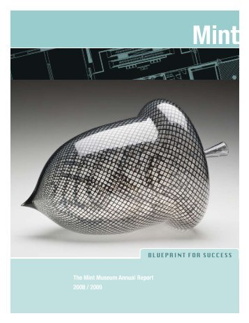The Mint Museum Annual Report 2008 / 2009