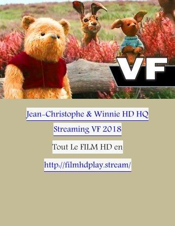 Jean-Christophe and Winnie HD HQ StreamingVF 2018