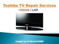 Solve your issues by Toshiba TV Repair Services, Call @ 0544474009