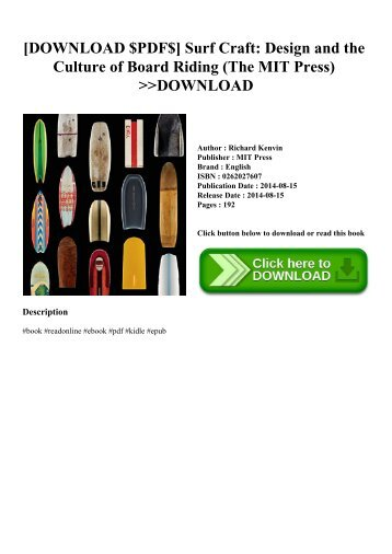 [DOWNLOAD $PDF$] Surf Craft Design and the Culture of Board Riding (The MIT Press) DOWNLOAD