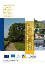 Sensitive Transport Development along the Central European Green
