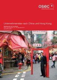 Unternehmerreise nach China und Hong Kong. - Über die Osec