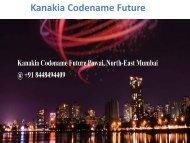 Kanakia Codename Future Mumbai